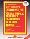 Foreign Medical Graduates Examination in Medical Science (FMGEMS) Pt. II : Clinical Sciences, Rudman, Jack, 0837369665