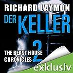 Der Keller (Beast House Chronicles 2)   Richard Laymon