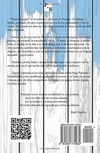 Besos de papel: Colección de poemas (Spanish Edition): Raúl Cerdeño Becerro: 9781981774982: Amazon.com: Books