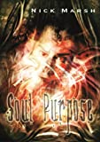 Soul Purpose (The Conduit Sequence Book 1)