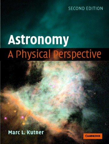 Astronomy Physical Perspective, 2ND EDITION pdf