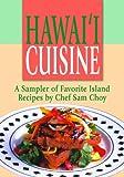 img - for HAWAII CUISINE, A Sampler by Chef Sam Choy book / textbook / text book