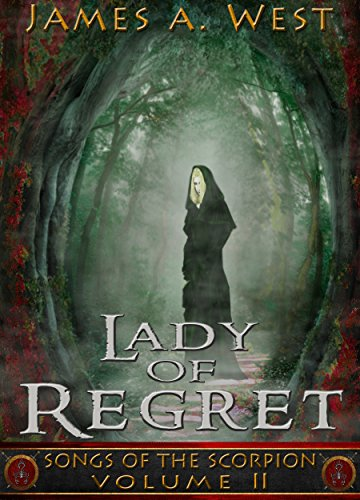Lady of Regret (Book 2) (Songs of the Scorpion)