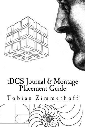 tDCS Journal & Montage Placement Guide: Transcranial Direct Current Stimulation