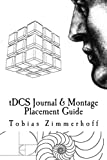 tDCS Journal & Montage Placement