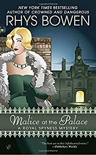 Queen of hearts a royal spyness mystery rhys bowen 9780425260647 malice at the palace a royal spyness mystery fandeluxe Choice Image