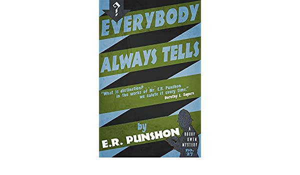 Everybody Always Tells: A Bobby Owen Mystery (English Edition) eBook: E.R. Punshon: Amazon.es: Tienda Kindle