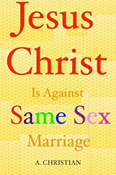 Jesus Christ Against Same Marriage ebook product image