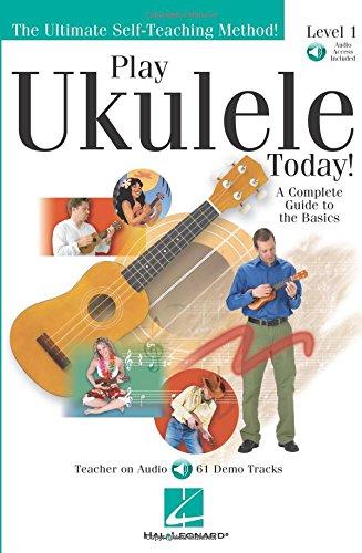 Play Ukulele Today Level One Book & Online Audio (Play Ukulele Today)