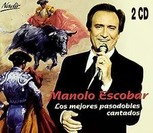 Los Mejores Pasodobles Cantados: Manolo Escobar: Amazon.es