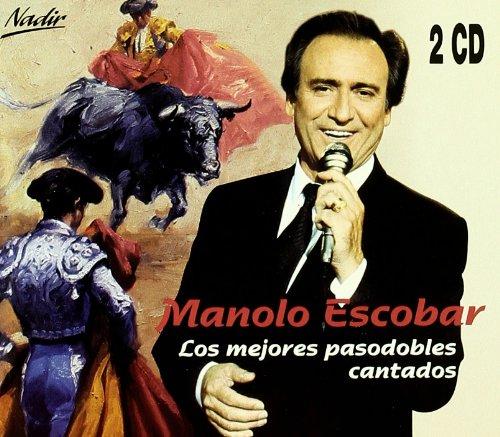 Los Mejores Pasodobles Cantados: Manolo Escobar: Amazon.es: Música