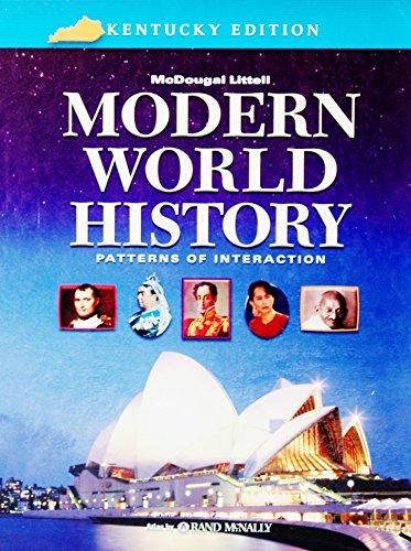 Kentucky Pattern - McDougal Littell World History: Patterns of Interaction Kentucky: Student Edition Grades 9-12 Modern World History 2007