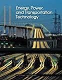 Energy, Power, and Transportation Technology, Len S. Litowitz and Ryan A. Brown, 1590702212