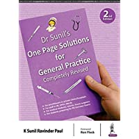 Dr Sunil's One Page Solutions for General Practice: Completely Revised