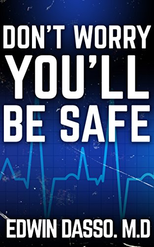 Don't Worry, You'll be Safe (Jack Bass Black Cloud Chronicles Book 4) by [Dasso, Edwin]