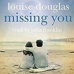 Missing You | Louise Douglas