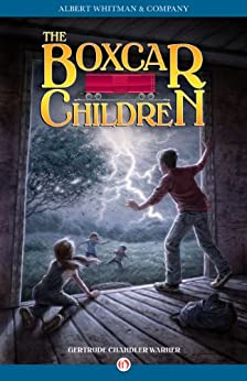 The Boxcar Children (The Boxcar Children Mysteries Book 1) by [Warner, Gertrude Chandler]