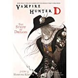 Vampire Hunter D, Vol. 5: The Stuff of Dreams