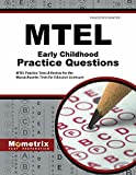 MTEL Early Childhood Practice Questions: MTEL Practice Tests & Review for the Massachusetts Tests for Educator Licensure (Mometrix Test Preparation)