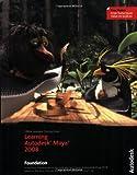 Learning Autodesk Maya 2008, Autodesk Maya Press Staff, 1897177429