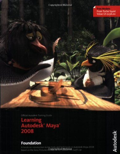 Buy Learning Autodesk® Maya® 2008: Foundation (Official
