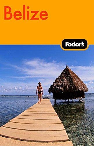 Fodor's Belize 3rd Edition (Travel Guide) pdf