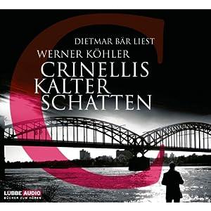 Crinellis kalter Schatten Hörbuch