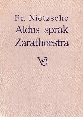 Aldus Sprak Zarathoestra Een Boek Voor Allen En Voor