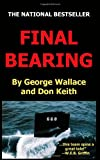 Final Bearing, George Wallace, 1480151076