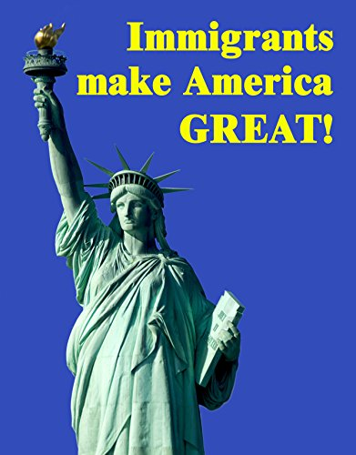 Immigrants Make America Great Poster-Style Bumper Sticker features Statue of Liberty Pro-Immigration