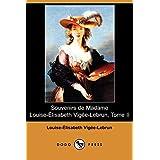 Souvenirs de Madame Louise-Elisabeth Vigee-Lebrun, Tome II (Dodo Press)