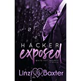 Hacker Exposed (White Hat Security Book 1)