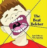 The Best Belcher, Lynda Lee Medlyn and Kelley Anne Staudenmier, 0979373808