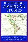 Hemispheric American Studies, , 0813542227