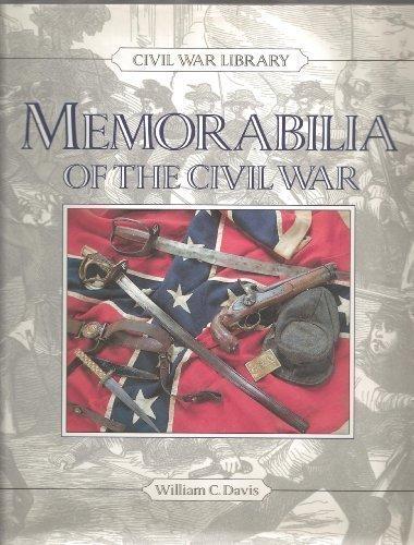 Memorabilia of the Civil War by William C. Davis (1992-03-01)