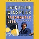 Pardonable Lies: A Maisie Dobbs Novel | Jacqueline Winspear