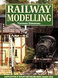 Railway Modeling, Norman Simmons, 1852605960