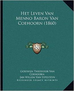 Het Leven Van Menno Baron Van Coehoorn (1860)