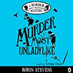 Murder Most Unladylike | Robin Stevens