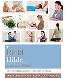 The Reiki Bible: Godsfield Bibles