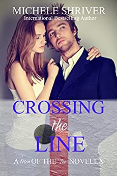 Crossing the Line (Men of the Ice Book 2) by [Shriver, Michele]