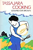 Tassajara Cooking, Edward Espe Brown, 0394741935