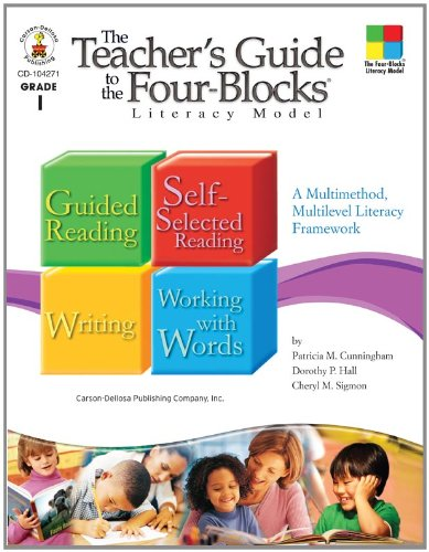 The Teacher's Guide to the Four-Blocks® Literacy Model, Grade 1: A Multimethod, Multilevel Literacy Framework Literacy Block