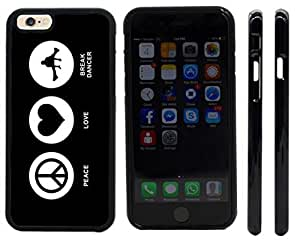 Rikki KnightTM Peace Love Break Dancer Black Color Design iPhone 6 Case Cover (Black Rubber with front bumper protection) for Apple iPhone 6