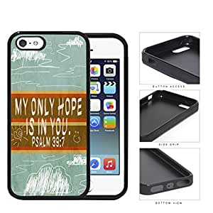 My Only Hope Is In You Psalm 39 7 Sky Background iPhone 5 5s Rubber Silicone TPU Cell Phone Case
