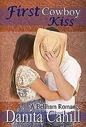 FIRST COWBOY KISS: A Bellham Romance Series Novella