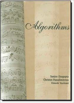 Algorithms by Sanjoy Dasgupta (2006-09-13)