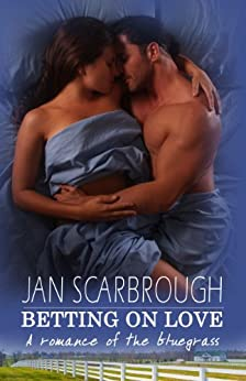 Betting On Love by [Scarbrough, Jan]