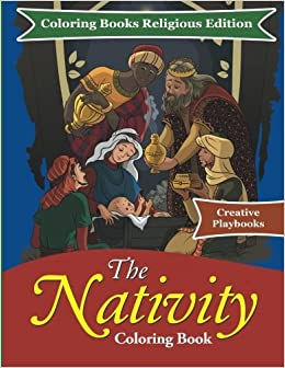 The Nativity Coloring Book - Coloring Books Religious Edition ...