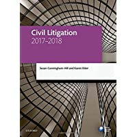 Civil Litigation 2017-2018 (Legal Practice Course Manuals)